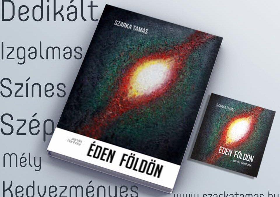 Dedikált Éden-Földön kiadványok – Kedvezmény
